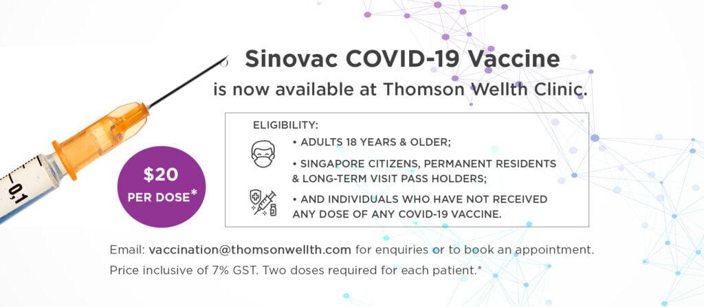 Sinovac Covid-19 Vaccination - Thomson Wellth